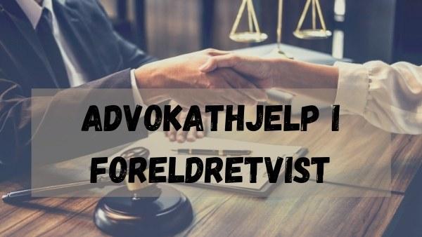 Advokathjelp i foreldretvist