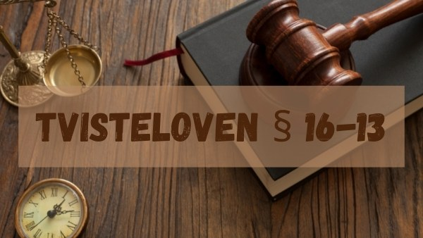 Tvisteloven § 16-13