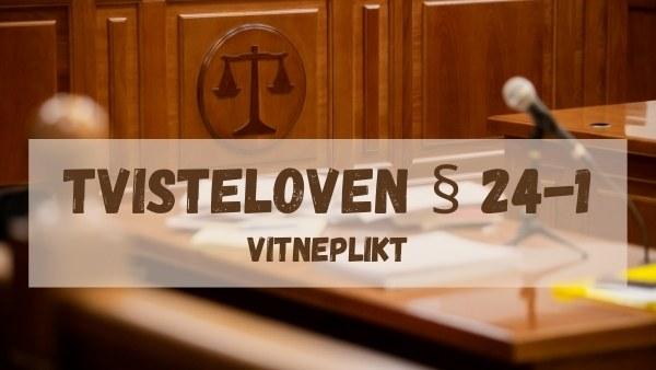 Tvisteloven § 24-1
